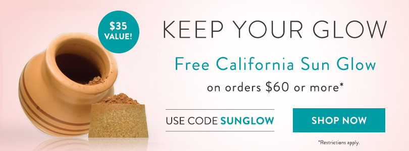 Free California Sun Glow with orders of $60 or more - Use code SUNGLOW