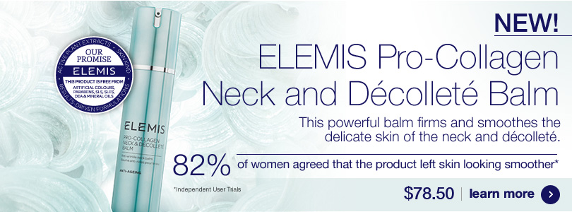 New Anti ageing Elemis pro-Collagen Neck and decollte balm