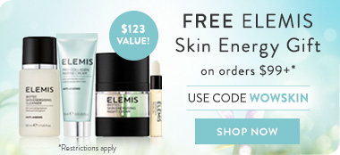 free elemis skin energising gift on orders of $99 or more - use code WOWSKIN to redeem