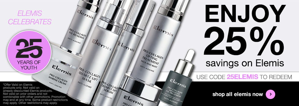 Save 25% on all Elemis Products. Use promo code 25ELEMIS.
