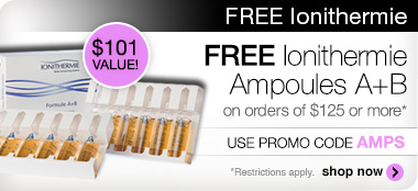 FREE Ionithermie Ampoules A+B on orders of $125 or more. Use promo code AMPS to redeem