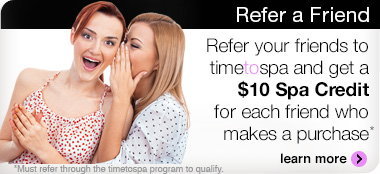 Refer a friend and receive a $10 spa credit for every friend who makes a purchase!